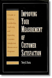 Improving Your Measurement Of Customer Satisfaction